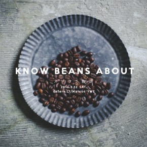 KNOW BEANS ABOUT . 2016.3.12