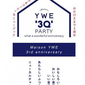 2/11(sat)YWE3周年 3Q Party! のお知らせ
