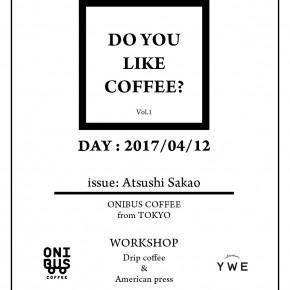 4/12 オニバスコーヒーのワークショップ、ご予約お早めに!